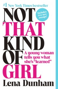 Not That Kind of Girl Lena Dunham Expo Recommends