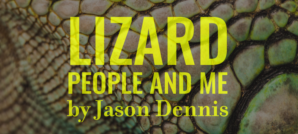 Flash405-LizardPeopleandMe-JasonDennis