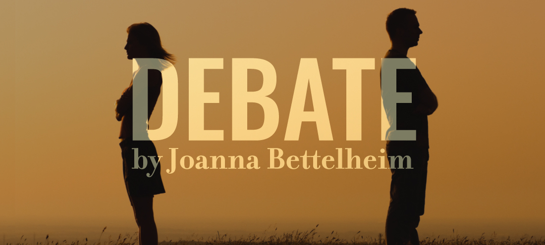 Debate by Joanna Bettelheim