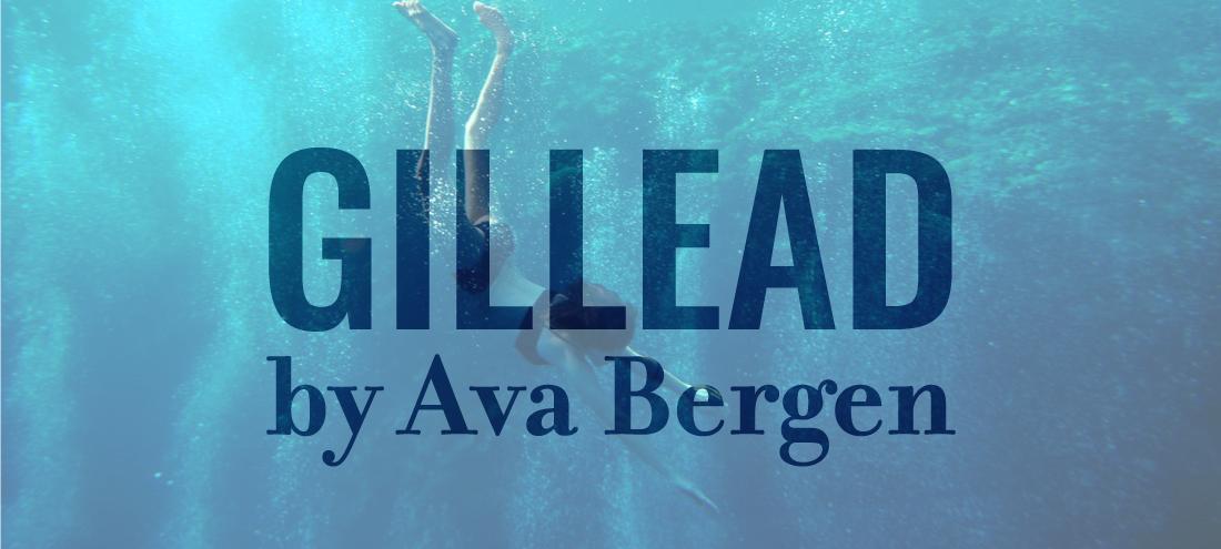 Gillead by Ava Bergen