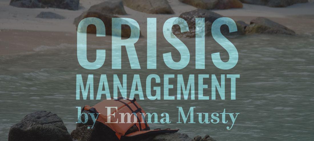 Flash405-CrisisManagement-EmmaMusty