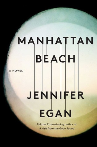 Manhatttan Beach Jennifer Egan
