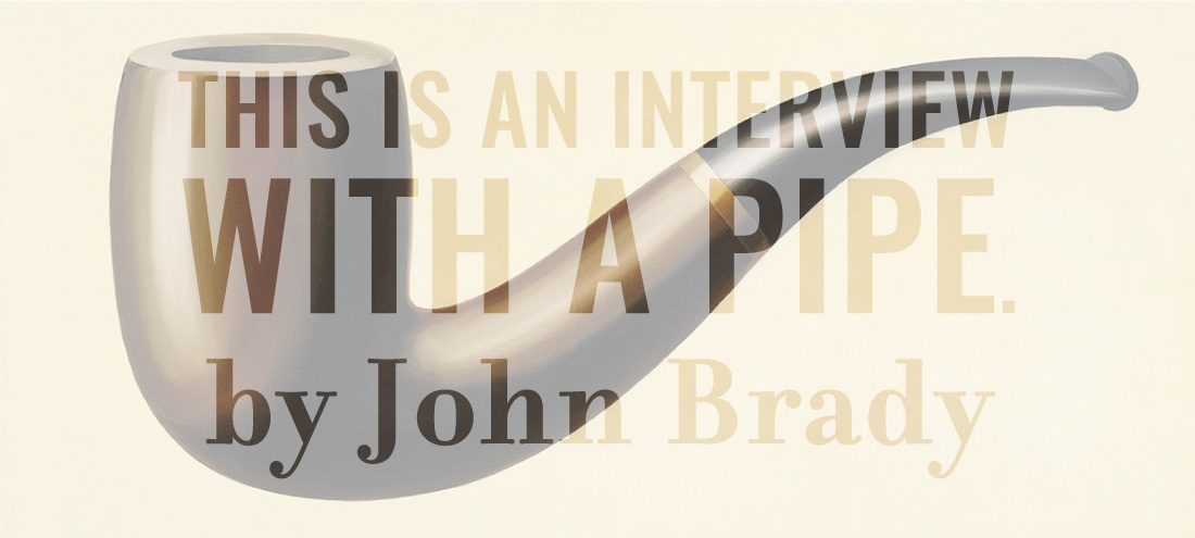 Flash 405, April 2020: Change In Perspective - This is an interview with a pipe. by John Brady