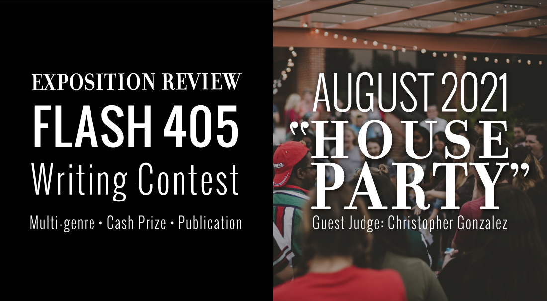 """Flash 405 - Flash Contest Judged by Christopher Gonzalez - """"House Party""""on Content"""