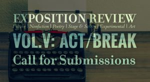 Call for Submissions for Volume V: Act/Break